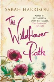 The Wildflower Path ebook by Sarah Harrison