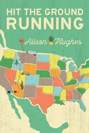 Hit the Ground Running ebook by Alison Hughes
