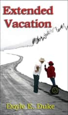 Extended Vacation ebook by