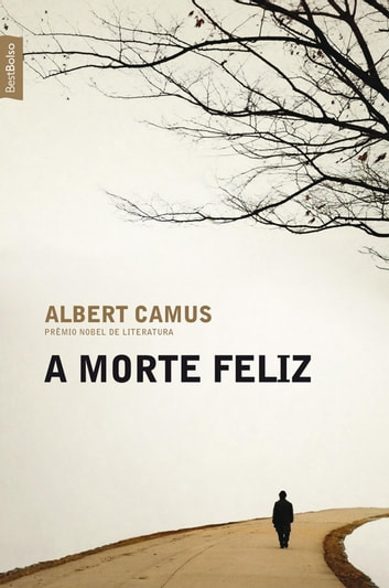 A morte feliz ebook by Albert Camus