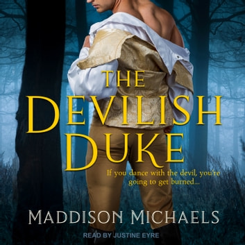 The Devilish Duke audiobook by Maddison Michaels