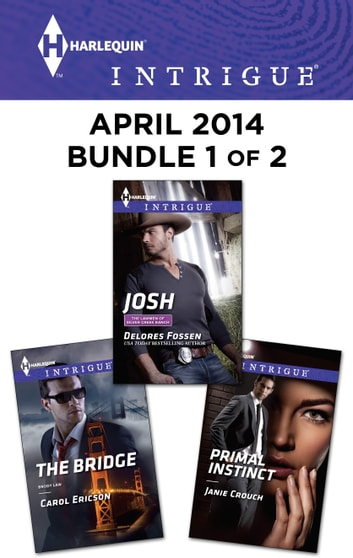 Harlequin Intrigue April 2014 - Bundle 1 of 2 - An Anthology 電子書籍 by Delores Fossen,Carol Ericson,Janie Crouch