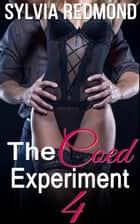 The Coed Experiment 4 - Horny Coed Sex Studies, #4 ebook by Sylvia Redmond