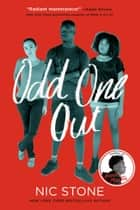 Odd One Out eBook by Nic Stone