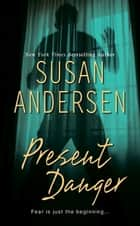 Present Danger ebook by Susan Andersen