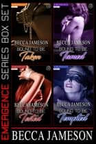 Emergence Box Set eBook by Becca Jameson
