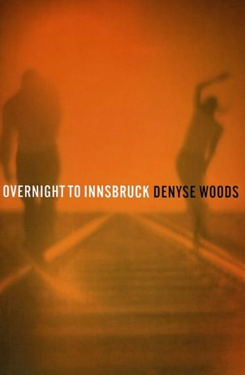 Overnight to Innsbruck ebook by Denyse Woods