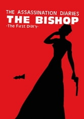 The Assassination Diaries - The Bishop ebook by Maddy