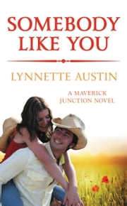 Somebody Like You ebook by Lynnette Austin