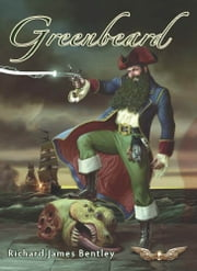 Greenbeard ebook by Richard James Bentley