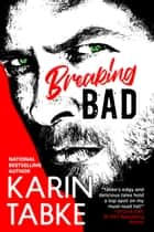 Breaking Bad ebook by Karin Tabke
