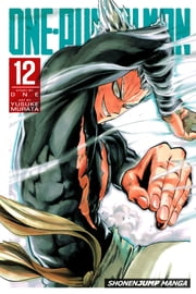 One-Punch Man, Vol. 12 ebook by ONE, Yusuke Murata