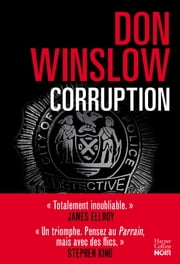 Corruption - Le polar de l'année ebook by Don Winslow