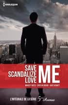 Save Me - Scandalize Me - Love Me - L'intégrale de la série 5e Avenue ebook by Caitlin Crews, Kate Hewitt, Maisey Yates