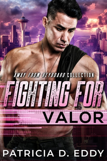Fighting For Valor ebook by Patricia D. Eddy