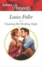 Claiming His Wedding Night ekitaplar by Louise Fuller