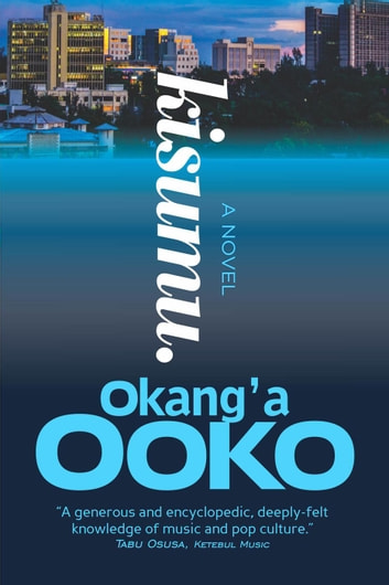 Kisumu ebook by Okang'a Ooko