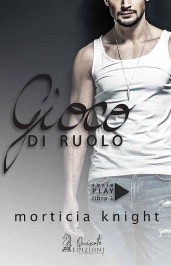 Gioco di Ruolo ebook by Morticia Knight