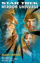 Star Trek: Mirror Universe: Glass Empires ebook by David Mack, Greg Cox, Mike Sussman,...