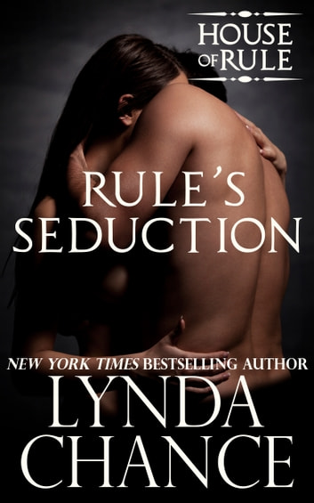 Rule's Seduction ebook by Lynda Chance
