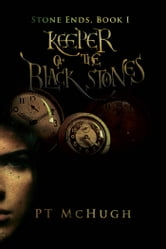 Keeper of the Black Stones ebook by PT McHugh