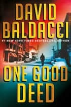 One Good Deed ebook by David Baldacci
