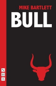 Bull ebook by Mike Bartlett