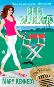 Reel Murder - A Talk Radio Mystery ebook by Mary Kennedy