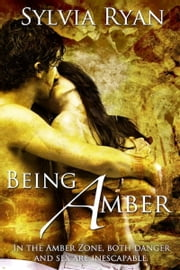 Being Amber ebook by Sylvia Ryan