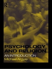 Psychology and Religion - An Introduction ebook by Michael Argyle