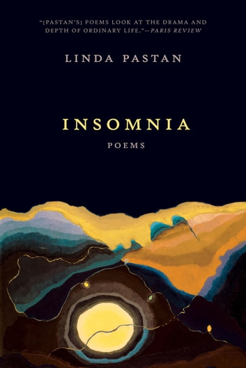 Insomnia: Poems ebook by Linda Pastan