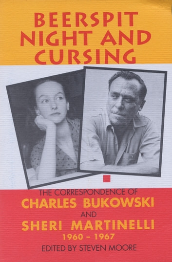 Beerspit Night and Cursing ebook by Charles Bukowski