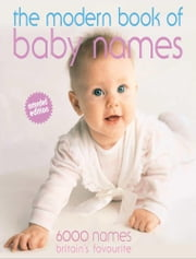 Modern Book of Baby Names ebook by Hilary Spence