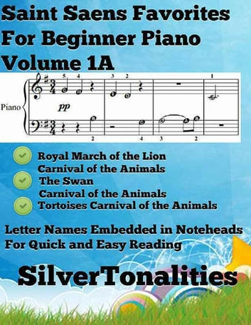 Saint Saens Favorites for Beginner Piano Volume 1 A eBook by Silver  Tonalities - Rakuten Kobo