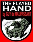 The Flayed Hand ebook by