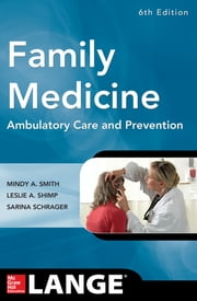 Family Medicine, 6E ebook by Mindy Ann Smith,Leslie Shimp