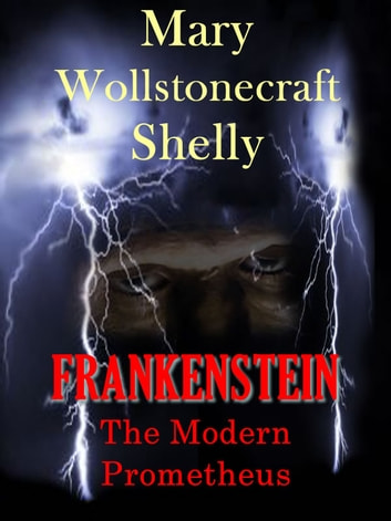 frankenstein an the promethieus Frankenstein or, the modern prometheus is a novel written by english author mary shelley (1797-1851) that tells the story of victor frankenstein, a young scientist who creates a grotesque but sapient creature in an unorthodox scientific experiment shelley started writing the story when she was 18, and the first edition of the novel was.
