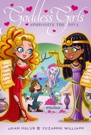 Aphrodite the Diva ebook by Joan Holub, Suzanne Williams