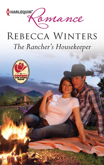 The Rancher's Housekeeper ebook by Rebecca Winters