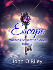 Escape ebook by John O'Riley