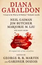 Songs of Love and Death ebook by George R. R. Martin,Gardner Dozois