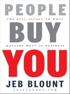 People Buy You, The Real Secret to what Matters Most in Business