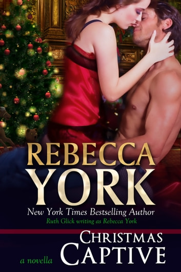 Christmas Captive (Decorah Security Series, Book #8) - A Paranormal Romantic Suspense Novella ebook by Rebecca York