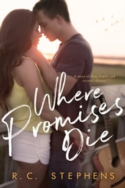Where Promises Die ebook by R.C. Stephens