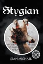 Stygian ebook by Sean Michael