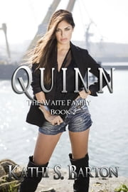 Quinn ebook by Kathi S. Barton