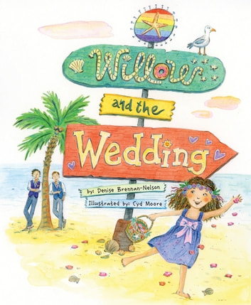 Willow and the Wedding ebook by Denise Brennan-Nelson