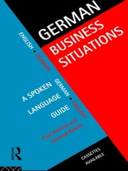 German Business Situations ebook by Paul Hartley,Gertrud Robins