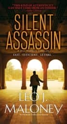 Silent Assassin eBook by Leo J. Maloney