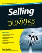 Selling For Dummies ebook by Tom Hopkins
